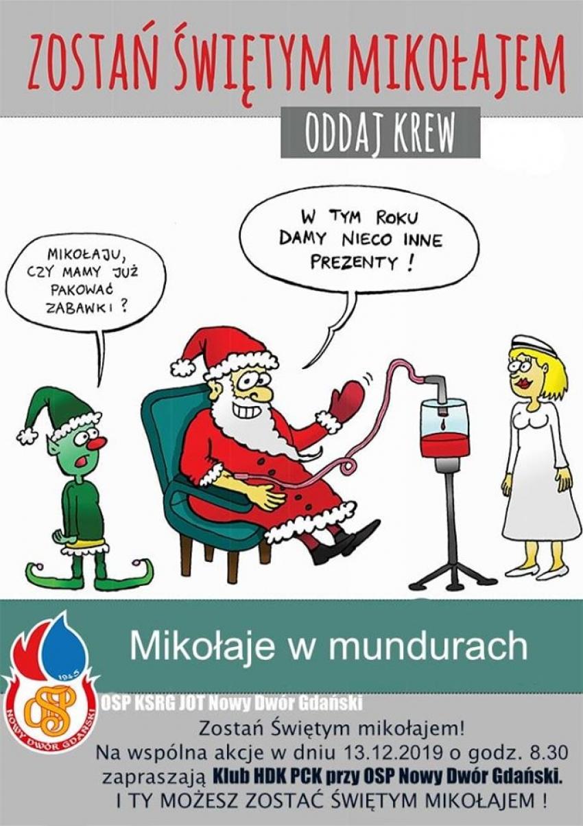 Nowy Dwór Gd. Zostań świętym Mikołajem. Oddaj krew.
