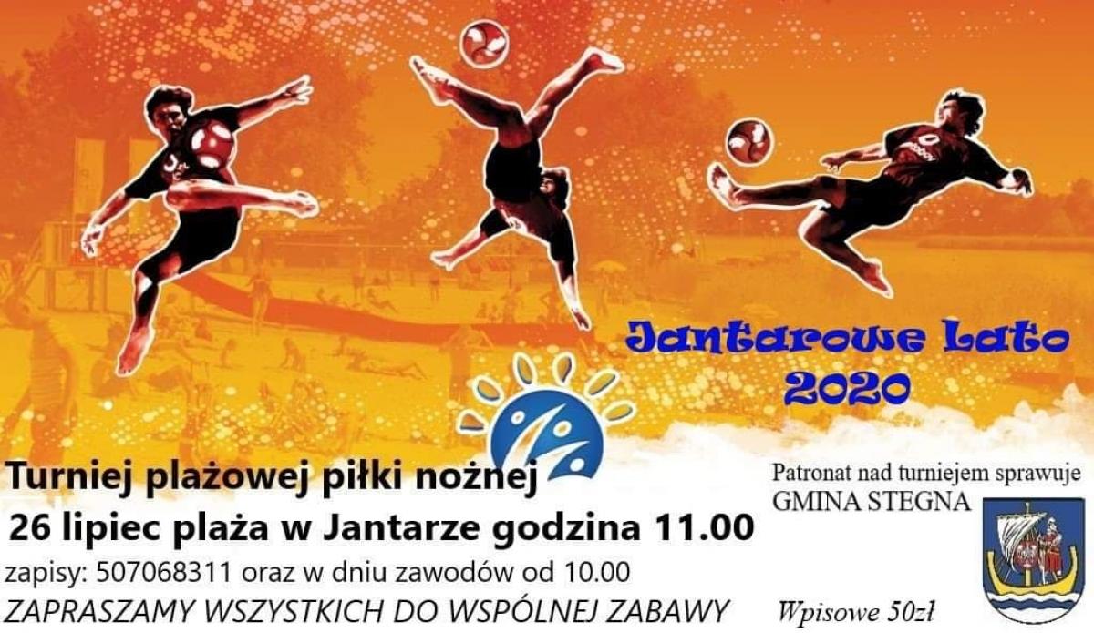 Turniej plażowej piłki nożnej w Jantarze. Zaproszenie, zapisy.