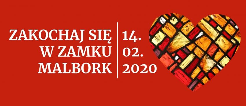 Zakochaj się w zamku Malbork. Zaproszenie na Walentynki.