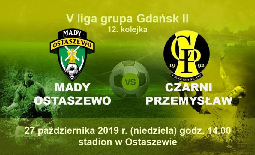 Derby powiatu nowodworskiego. Czarni Przemysław zagrają z Mady Ostaszewo.