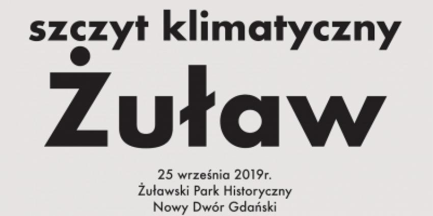 Nowy Dwór Gd. Szczyt Klimatyczny Żuław. Zaproszenie.