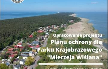 """Rozpoczęły się prace nad projektem planu ochrony Parku Krajobrazowego """"Mierzeja Wiślana"""""""